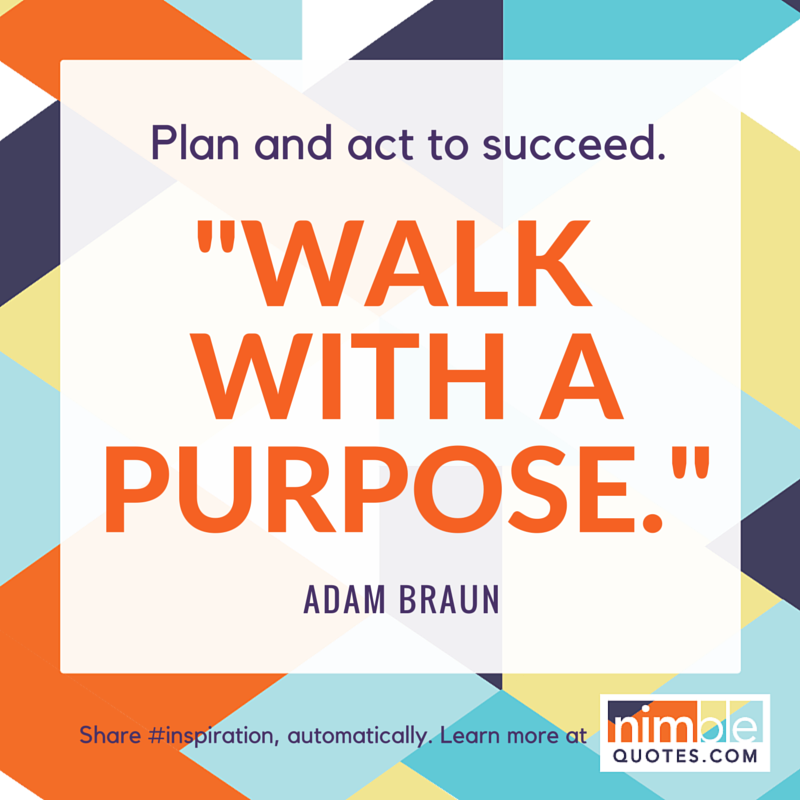 NQ branded promo Braun Inspirational quote